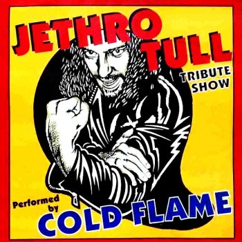 Cold Flame perform the music of Jethro Tull