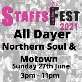 Staffs Fest Soul All Dayer Sunday 27th June