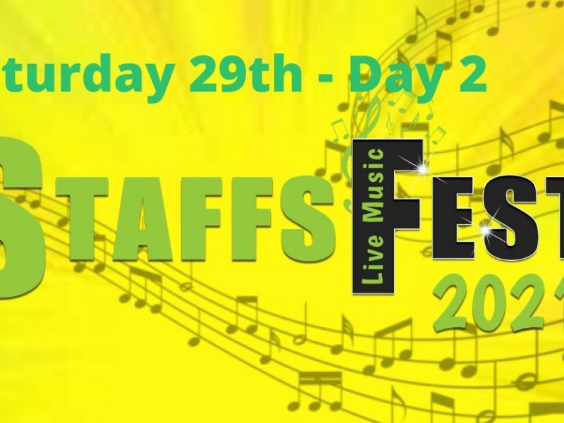 Saturday at Staffs Fest 29th May