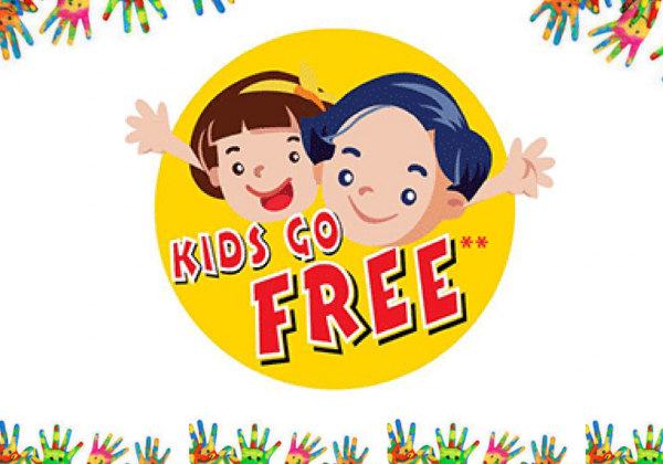 Mums & Dads; KIDS GO FREE!