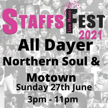 Staffs Fest Soul All Dayer Sunday 27th June